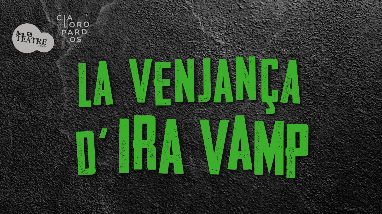 LA VENJANÇA D'IRA VAMP